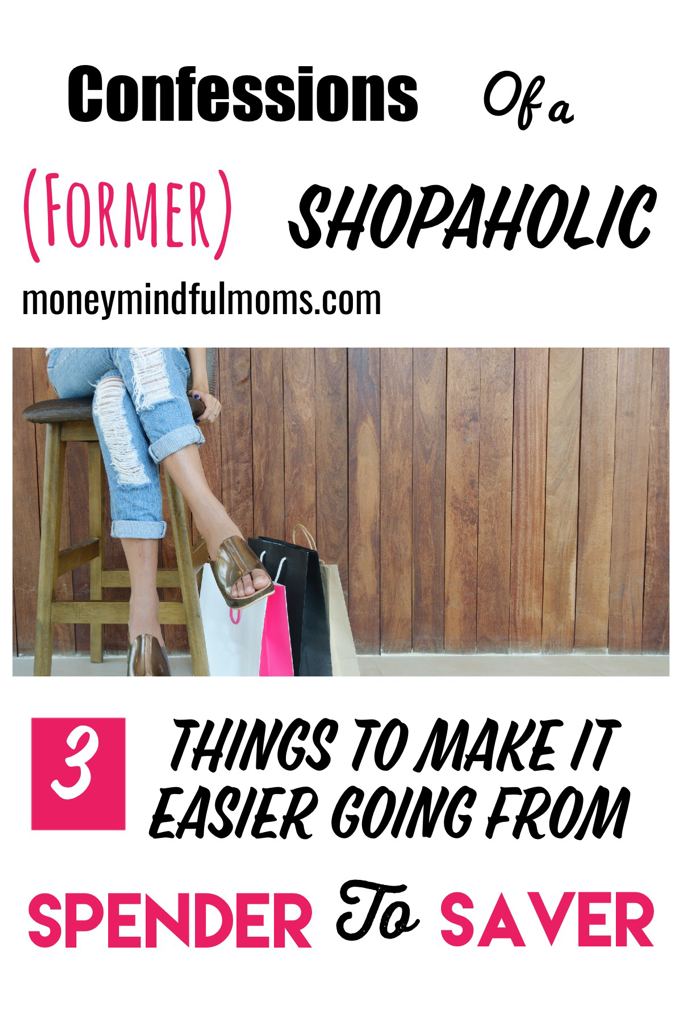 Confessions of a (former) spendaholic