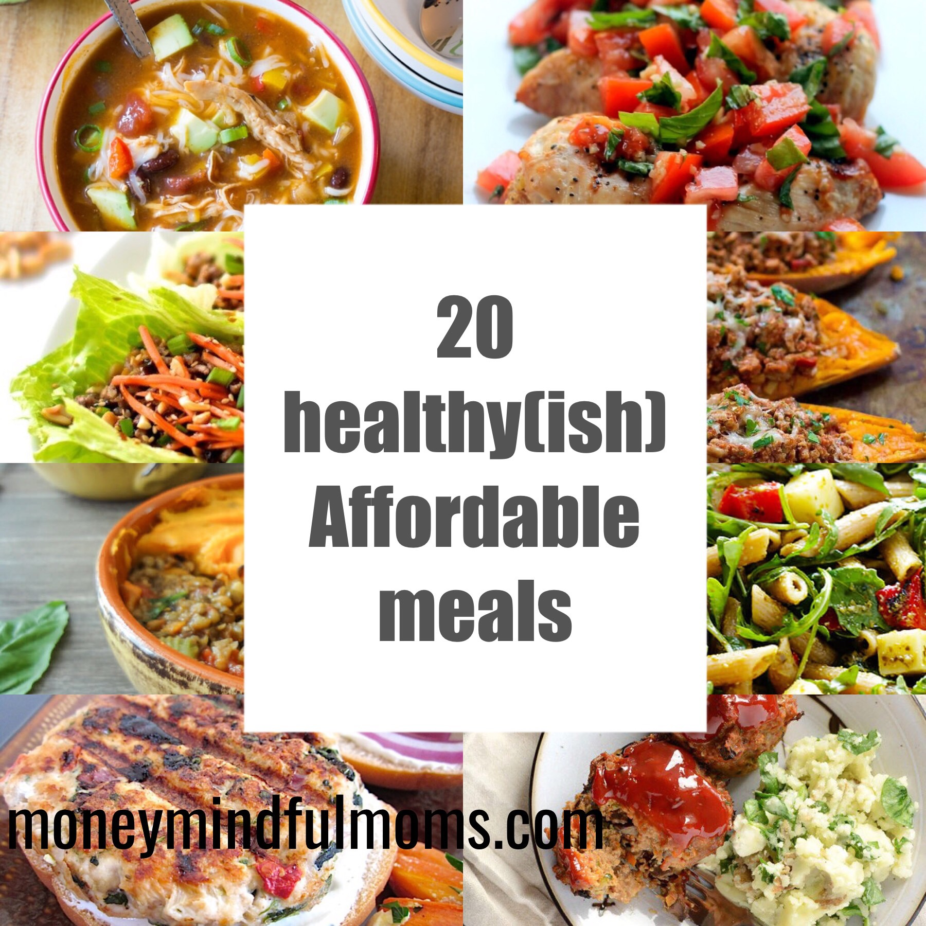 20 healthy (ish) affordable meals