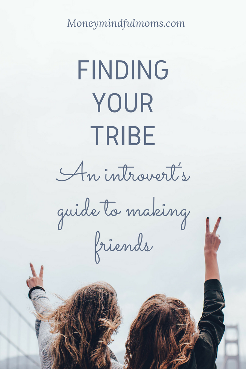 Finding your tribe: an introvert's guide to making friends