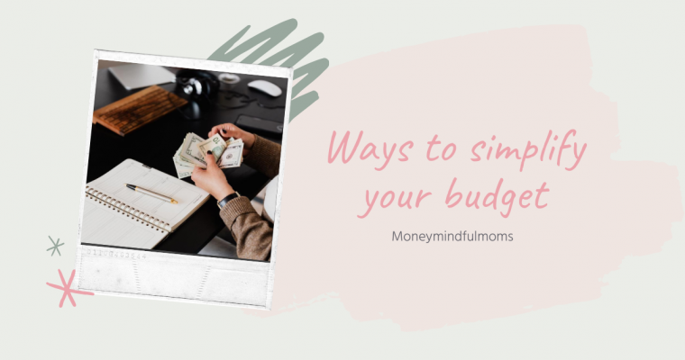 Ways to simplify your budget