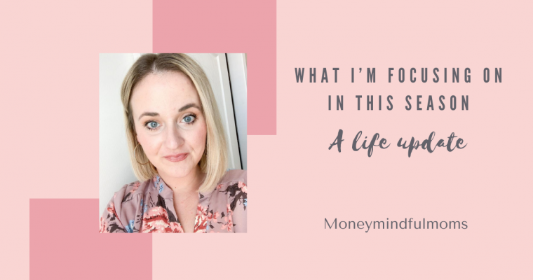 What I'm focusing on in this season- A life update