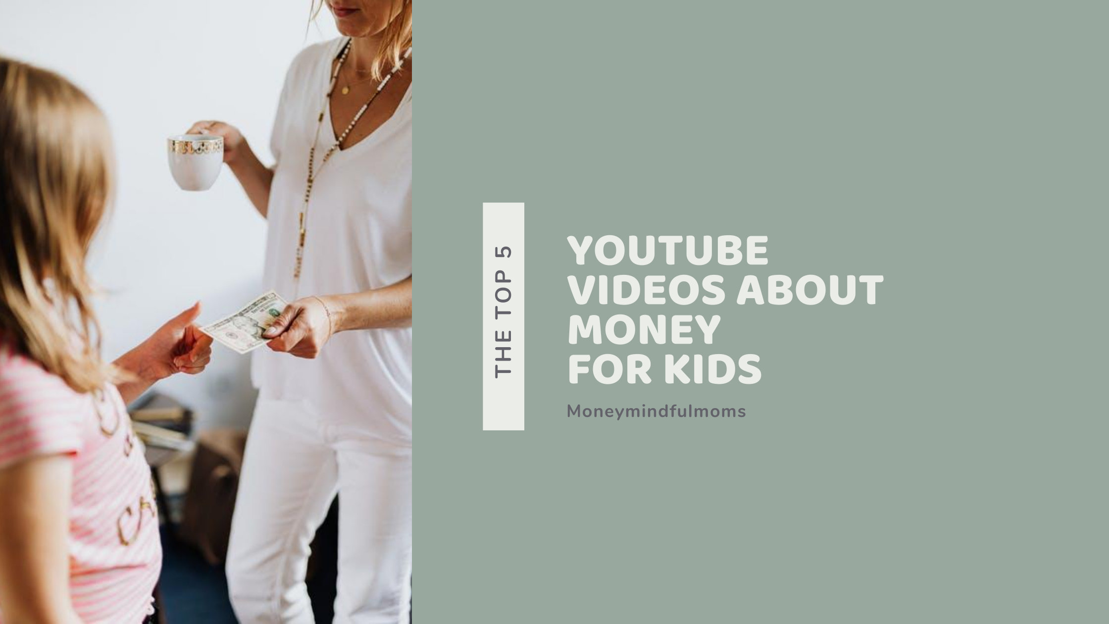 The top 5 YouTube videos about money for kids