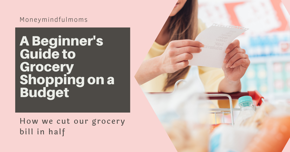 A Beginner's Guide to Grocery Shopping on a Budget
